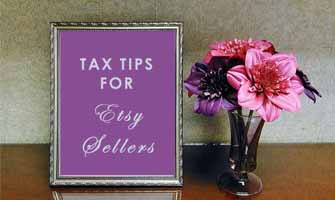 Tax Law: Tips for Etsy Sellers