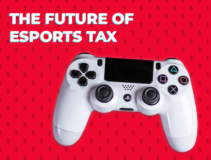 Future of Esports Tax - How Is Esports Prize Money Taxed?