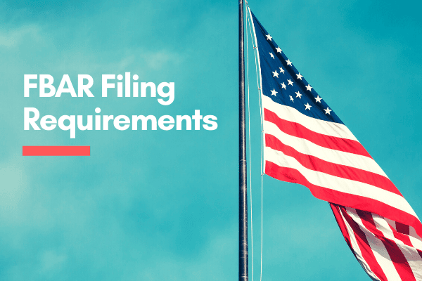 FBAR Filing Requirements - FinCEN 114 Form - Who Needs to Report Foreign Bank Accounts?