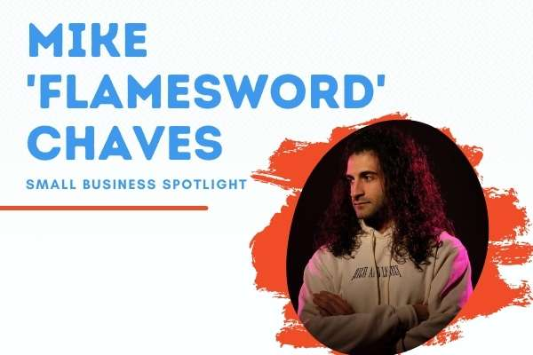 Mike FlamesworD Chaves - Small Business Spotlight