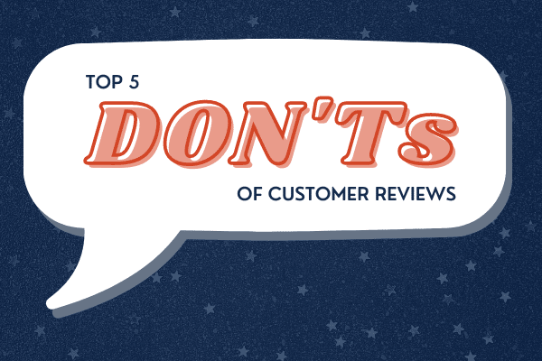 Marketing Tips - 5 Common Mistakes with Customer Reviews That Pose a Legal Risk