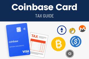 Coinbase Debit Card Tax Guide - Coinbase Card Taxes