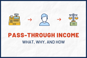 Pass-Through Taxation: How to Report Pass-Through Income on Your Tax Return